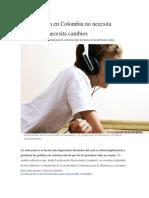La Educación en Colombia No Necesita Remiendos