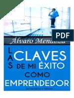 LAS CLAVES DE MI EXITO COMO EMPRENDEDOR - ALVARO MENDOZA.pdf