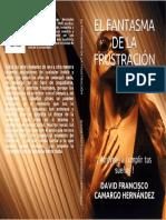 EL FANTASMA DE LA FRUSTRACIÓN