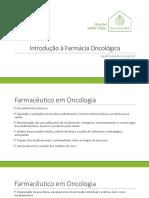 Aula - Introdução a Farmácia Oncologica