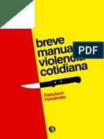 Breve Manual de Violencia Cotidiana - Francisco Fernández