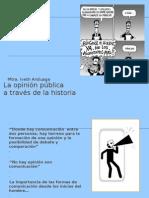 Opinion Publica en La HIstoria