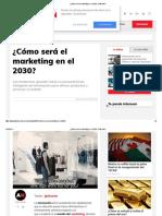 ¿Cómo Será El Marketing en El 2030_ _ Alto Nivel