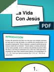 La Vida Con Jesus