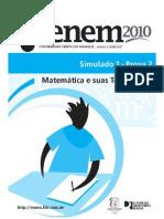 Simulado Enem 2010 - Matemática e suas Tecnologias