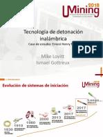 Tecnología de Sistema de iniciación de tronadura inalámbrico. Caso de estudio Mina Ernest Henrry_I. Gottreux