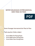 04 Sistem Keuangan Internasional dari Masa ke Masa rev00.pptx