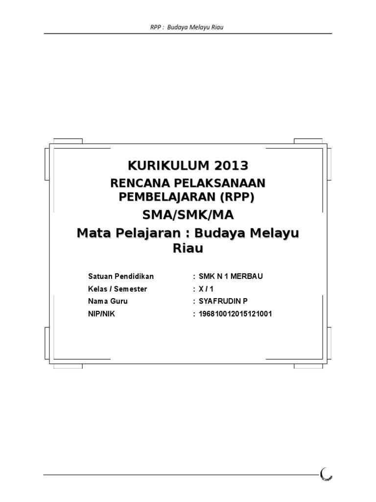 3 Rpp K13 Budaya Melayu Riau Sma Kelas 10 Doc