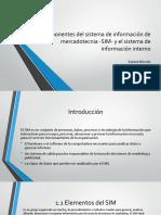 Componentes Del Sistema de Información de Mercadotecnia