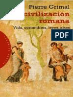Pierre Grimal La Civilizacion Romana