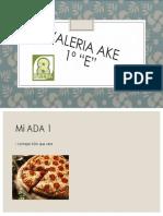 ADA #1 Valeria Ake 1º e