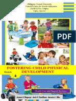 Module 4 Fostering Child Physical Development
