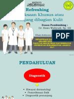 Pemeriksaan Khusus & Pemeriksaan Penunjang Penyakit Kulit