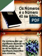 01 - SÁBADO - OS NÚMEROS, E O NÚMERO QUARENTA NA BÍBLIA