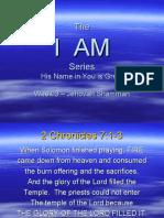 I AM - Week 3 - Jehovah Shammah
