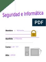 SEGURIDAD VIRTUAL Y RIESGOS EN INTERNET . FILOMÍA TRABAJO TERMINADO