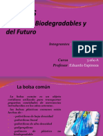 Bolsas Comunes,Biodegradable y Del Futuro