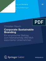 [Unternehmensführung Und Marketing 55] Dr. Christian Rauch (Auth.) - Corporate Sustainable Branding_ Ein Empirischer Beitrag Zum Markenerfolg Öffentlich Exponierter Unternehmen (2012, Gabler Verlag)