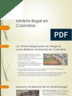 Minería Ilegal en Colombia