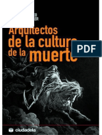 Arquitectos de La Cultura de La Muerte