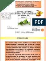 decada-dorada-economia-e-inversiones-espanolas-parte-i.ppt