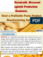 Noodles, Vermicelli, Macaroni and Spaghetti Production Business