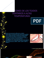Alterciones de Lotejidos Dentarios a Altas Temperaturas Ultima