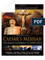 Caesar's Messiah the Roman Conspiracy to Invent Jesus