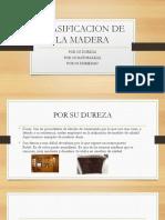 CLASIFICACION_DE_LA_MADERA[1].pptx