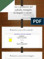 Área y Perímetro Del Cuadrado, Triangulo,