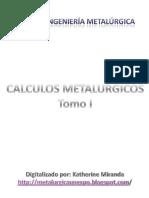 CALCULOS METALURGICOS - TOMO I.pdf
