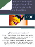 Estereotipos en la obra dramática 8°.ppt