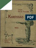 Lovag Arlow Gusztav Kardvívás