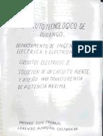 Circuitos Eléctricos - Práctica, Solución de un Circuito Puente y Diseño para Máxima de Potencia
