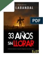 33 Años Sin Llorar- F.G. Labandal