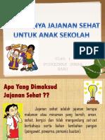 Pentingnya Jajanan Sehat Untuk Anak Sekolah.pptx