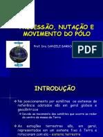 2 - Precessão, Nutação e Movimento do Pólo.pdf