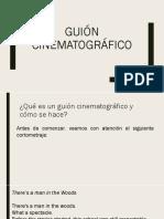 GUIÓN CINEMATOGRÁFICO