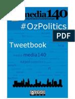 media140 #OzPolitics Tweetbook
