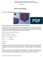 Integridade do Banco de Dados – Select ...Microsoft Where DBA = 'Cibelle Castro'