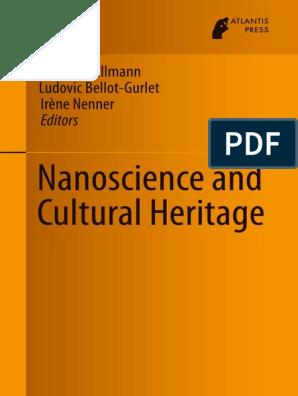 Nanociencia Y Patrimonio Cultural Nanotechnology Nanoparticle
