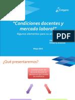 Condiciones Docentes y Mercado Laboral Ppt. Mayo 2015