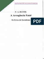 A Arrogância Fatal - Os Erros do Socialismo - Friedrich A. Hayek.pdf