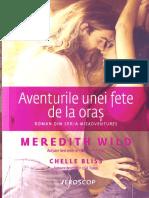 Meredith Wild - Aventurile Unei Fete de La Oras( Seria Misadventures)