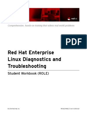 RH342 - Red Hat Enterprise Linux Diagnostics and