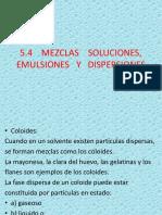 MEZCLAS_SOLUCIONES_EMULSIONES_Y_DISPERSIONES.pptx