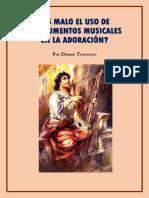 ¿Es Malo El Uso de Instrumentos Musicales?