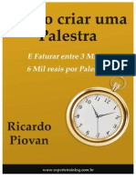 Ricardo Piovan - Como criar uma Palestra em 5 minutos