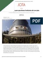TRF4 Abre Brecha Para Questionar Leniências Da Lava Jato - JOTA Info