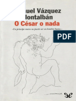 Vazquez Montalban, Manuel - O Cesar o nada [29657] (r1.0).epub